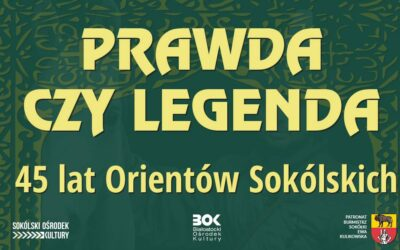 45 lat Orientów Sokólskich