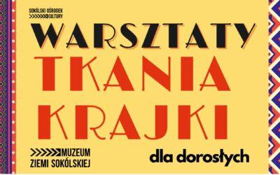 Warsztaty tkania Krajki